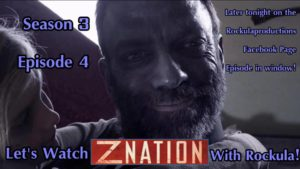 z-nation-s3e4-reactreview